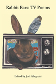 Rabbit Ears: TV Poems HB